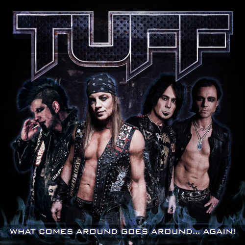 Cover of Tuff's album featuring recent lineup and look - Todd pictured left.